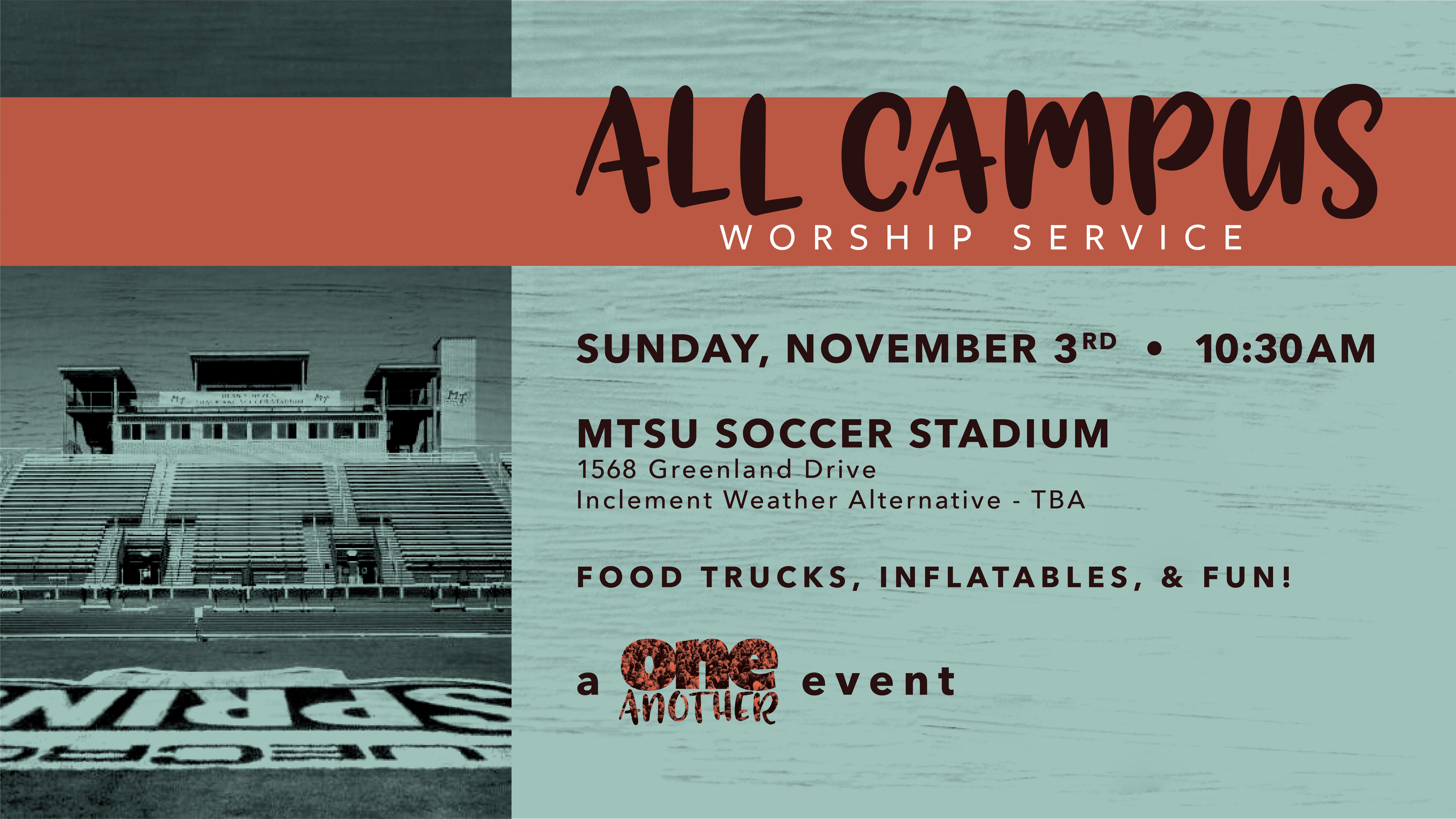 All Campus Worship at MTSU Soccer Stadium on Sunday November 3 at 10:30 am