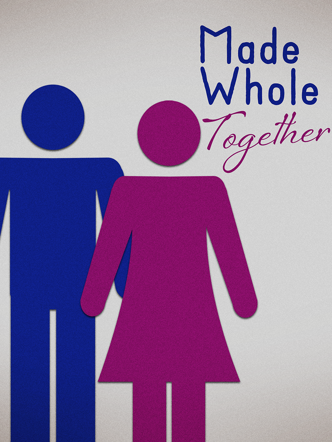 Made Whole Together