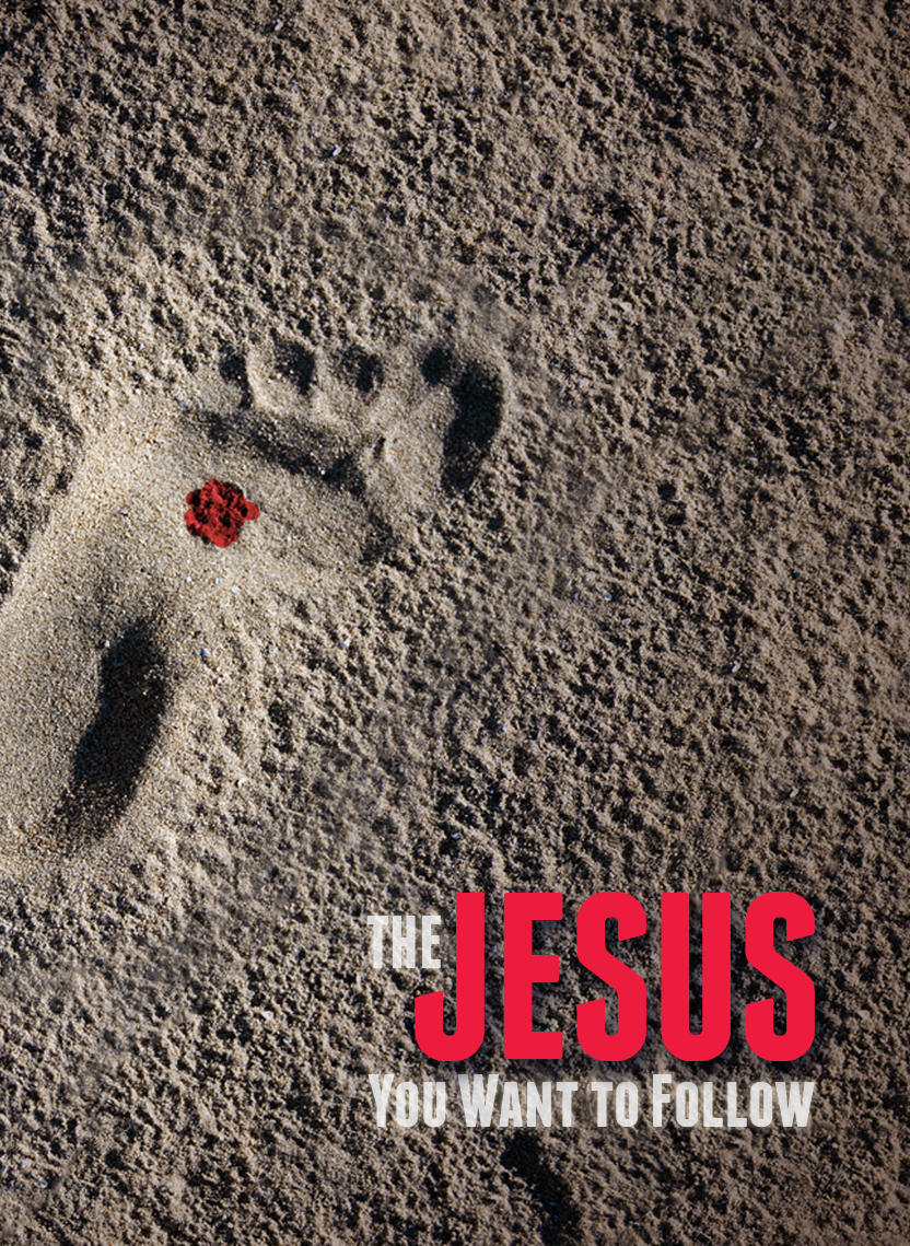 The Jesus You Want To Follow