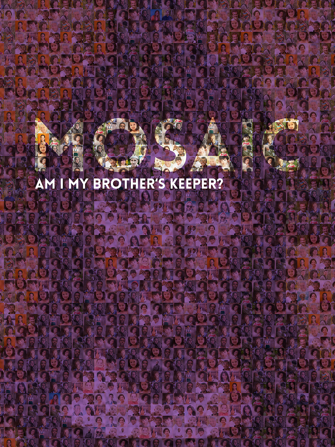 Mosaic: Am I My Brother's Keeper?