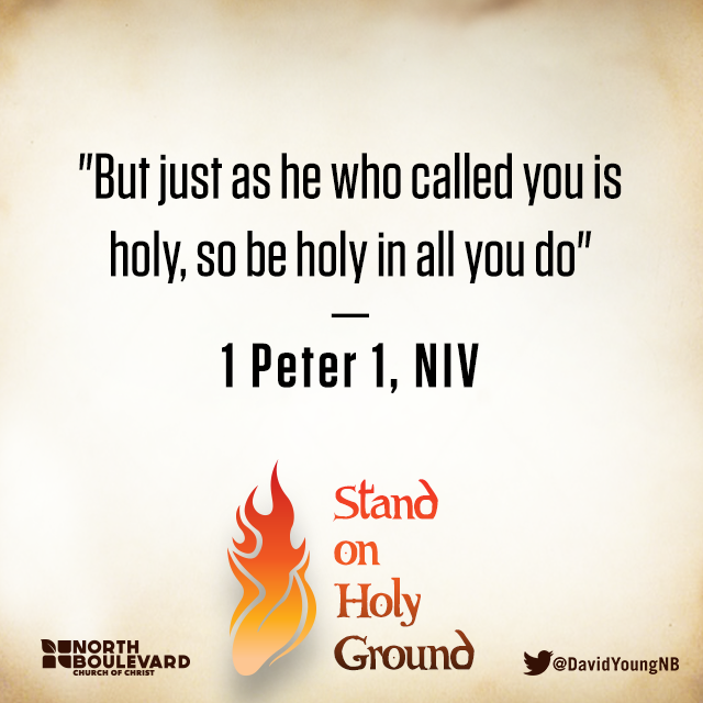 Stand On Holy Ground | North Boulevard Church of Christ